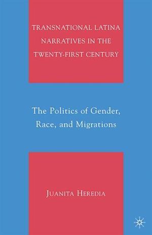 Transnational Latina Narratives in the Twenty-first Century