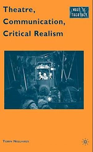 Theatre, Communication, Critical Realism