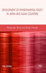 Development of Environmental Policy in Japan and Asian Countries (Ide-Jetro Series)