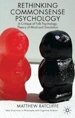 Rethinking Commonsense Psychology (New Directions in Philosophy and Cognitive Science)