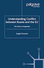 Understanding Conflict Between Russia and the EU (Rethinking Peace And Conflict Studies)