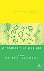 Phonology in Context (Palgrave Advances)