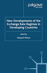 New Developments of the Exchange Rate Regimes in Developing Countries (Ide-Jetro Series)