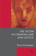 Victim in Criminal Law and Justice