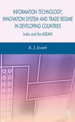 Information Technology, Innovation System and Trade Regime in Developing Countries