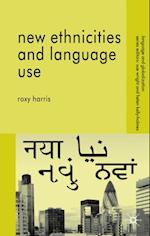 New Ethnicities and Language Use (LANGUAGE AND GLOBALIZATION)