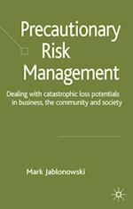 Precautionary Risk Management