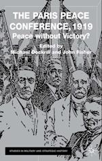 Paris Peace Conference, 1919 (Studies in Military and Strategic History)