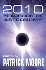 Patrick Moore's 2010 Yearbook of Astronomy (Patrick Moores Yearbook of Astronomy)