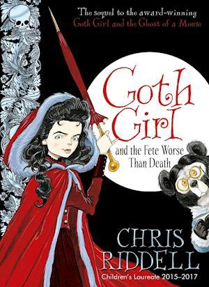 Bog hardback Goth Girl and the Fete Worse Than Death af Chris Riddell
