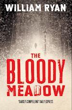 Bloody Meadow af William Ryan