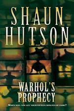 Warhol's Prophecy af Shaun Hutson