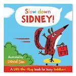 Slow Down, Sidney! af David Sim