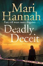 Deadly Deceit af Mari Hannah