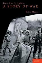 Love Thy Neighbor af Peter Maass