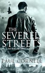 Severed Streets af Paul Cornell