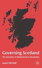 Governing Scotland af James Mitchell
