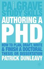 Authoring a PhD (Palgrave Study Skills)