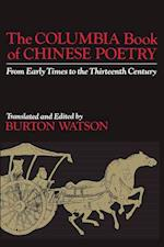 The Columbia Book of Chinese Poetry (Translations from the Asian Classics (Paperback))