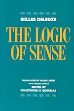 The Logic of Sense (EUROPEAN PERSPECTIVES:  A SERIES IN SOCIAL THOUGHT AND CULTURAL CTITICISM)