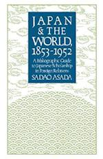 Japan and the World 1853-1952 (Study of the East Asian Institute)