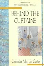 Behind the Curtains af Carmen Martin Gaite