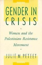 Gender in Crisis af Julie Peteet