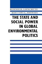 The State and Social Power in Global Environmental Politics (NEW DIRECTIONS IN WORLD POLITICS)