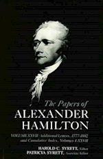 The Papers of Alexander Hamilton, Volume XXVII (Papers of Alexander Hamilton, nr. 27)