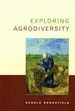 Exploring Agrodiversity (Perspectives in Biological Diversity Series)