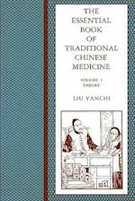 The Essential Book of Traditional Chinese Medicine af Fang Tingyu, Chen Laidi, Kathleen Vian