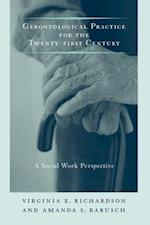 Gerontological Practice for the Twenty-First Century (End-of-life Care)