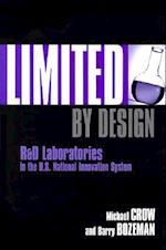 Limited by Design af Barry Bozeman, Michael Crow