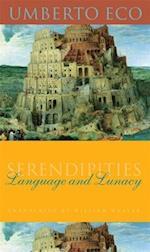 Serendipities (Italian Academy Lectures)