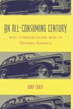 An All-Consuming Century