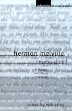Herman Melville: Moby-Dick (Columbia Critical Guides)
