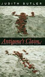Antigone's Claim (The Wellek Library Lectures S)