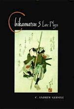 Chikamatsu (Translations from the Asian Classics (Paperback))