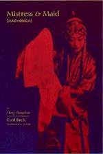 Mistress and Maid (Jiohong Ji) by Meng Chengshun (Translations from the Asian Classics (Paperback))