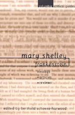 Mary Shelley: Frankenstein (Columbia Critical Guides)
