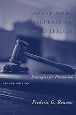 Social Work Malpractice and Liability (Foundations of Social Work Knowledge S)