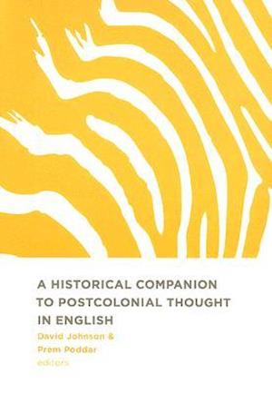 A Historical Companion to Postcolonial Thought in English