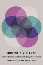 Domestic Violence (Foundations of Social Work Knowledge Series)