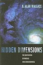Hidden Dimensions (Columbia Series in Science and Religion)