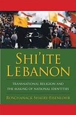 Shi'ite Lebanon (History & Society of the Modern Middle East)