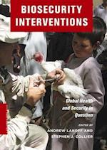 Biosecurity Interventions (Columbia / SSRC Book)