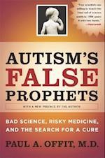 Autism's False Prophets