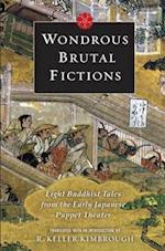Wondrous Brutal Fictions