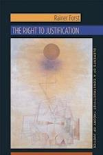 The Right to Justification (New Directions in Critical Theory, nr. 46)