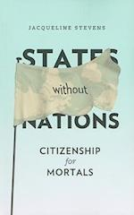States Without Nations (New Directions in Critical Theory)
